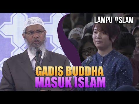 DENGAN YAKIN GADIS BUDDHA MASUK ISLAM | DR. ZAKIR NAIK