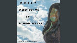 Mercy Got Me
