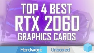 Top 4 Best GeForce RTX 2060 Graphics Cards