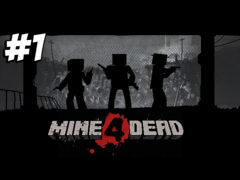 Minecraft - Mine 4 Dead - Blockhawk down #1
