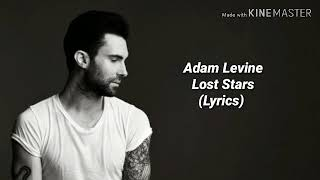 Adam Levine, Lost Stars (Lyrics)