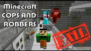 Minecraft - Cops and Robbers Fail w/ Friends