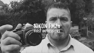 Gear DOES matter! Nikon FM2n impressions & Photos
