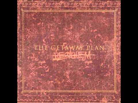 The Getaway Plan - The Reckoning