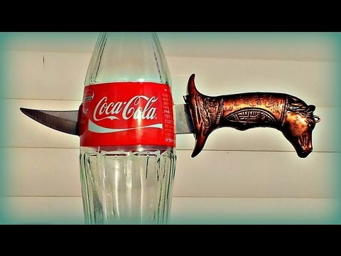 How to Stick a Knife into a COCA COLA Glass Bottle