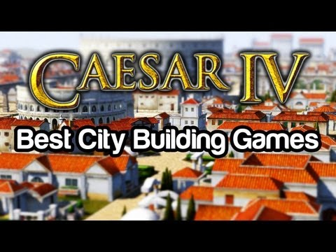 Playing The Top 10 Best City Building Games - #10: Caesar 4 (IV)