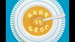 Webinar: AARP vs. EEOC: 4 Things You Need to Know