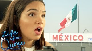 Crossing the Border | LIFE AFTER QUINCE Season 3 Ep 6
