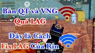 Giải Pháp Fix LAG Khi Bản Quốc Tế Và VinaGame Quá LAG. LAG Bắn Không Nổi | PUBG Mobile
