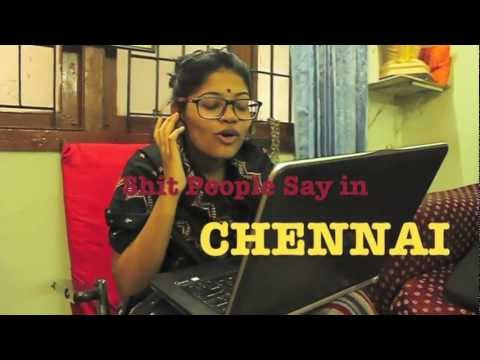 Shit People Say In Chennai video