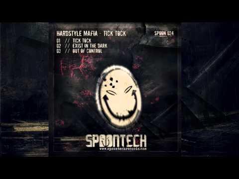 Hardstyle Mafia - Tick Tock [SPOON 034]