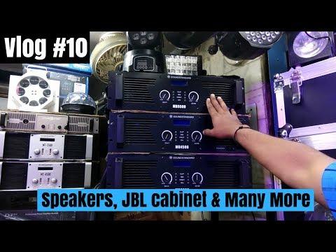 Wholesale DJ Equipments Markets speaker , lights, JBL, flight case Prices - Delhi Vlogs