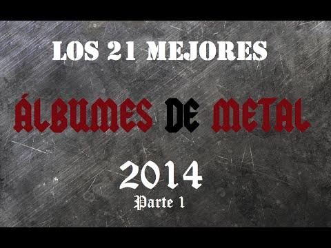LOS MEJORES ÁLBUMES DE METAL 2014 (Parte 1 de 3)