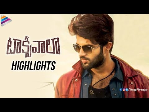 Taxiwaala Movie HIGHLIGHTS | Vijay Deverakonda | Priyanka Jawalkar | 2018 Latest Telugu Movies