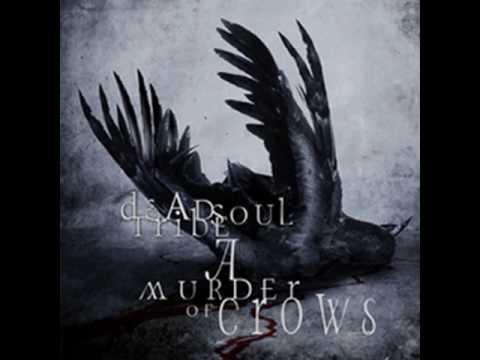 Deadsoul Tribe - I