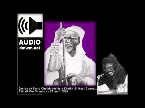 Haza Min-Allahi - Qacida de Serigne Cheikh sur El Hadji Omar...
