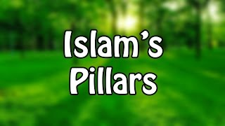 The Straight Way - The Five Pillars Of Islam