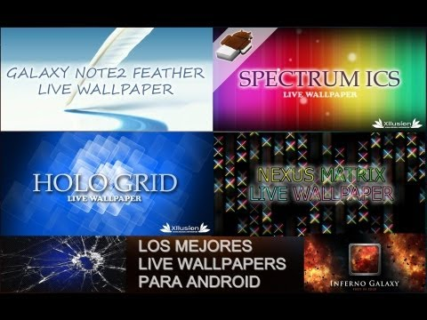 Los Mejores Live Wallpapers Para Android (2 Parte) - Android Apps Team