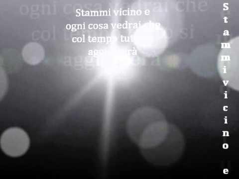 Vasco Rossi-Stammi Vicino(Testo)