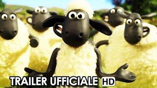Shaun, Vita da Pecora - Il film Trailer Ufficiale Italiano (2015) HD