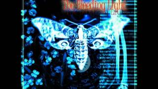 Watch Bleeding Light He Who Loves video