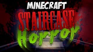 Minecraft - The Staircase