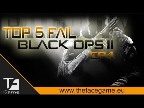 BlackOps 2 : Top 5 Fail Ep.4