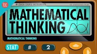 Mathematical Thinking: Crash Course Statistics #2