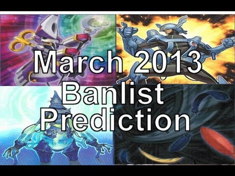 Yugioh March 2013 Banlist Predictions