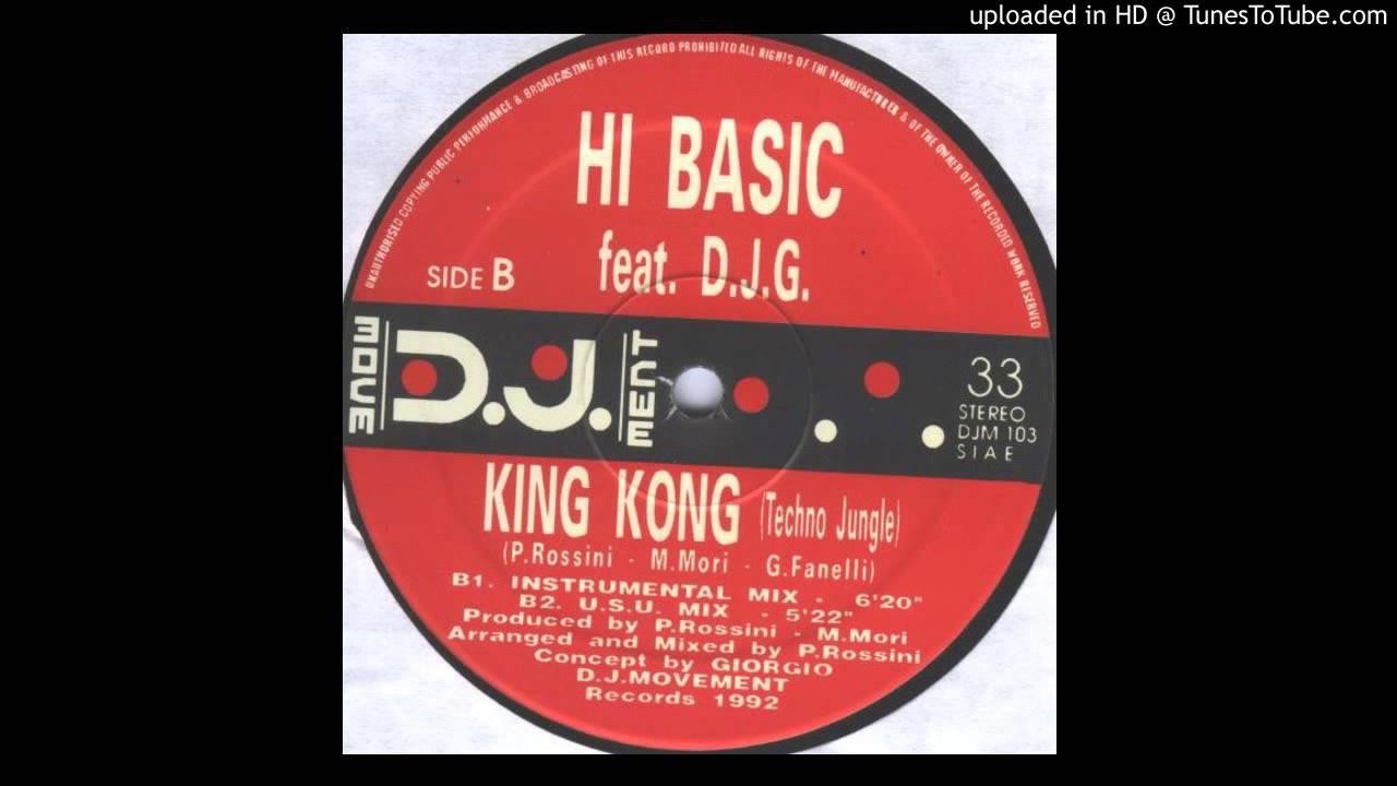 Hi-Basic Feat. D.J.G - King Kong