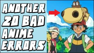 ANOTHER 20 of the WORST Errors/Mistakes in the Pokemon Anime