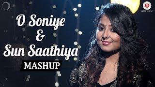 O Soniye & Sun Saathiya Mashup | Harjot Kaur