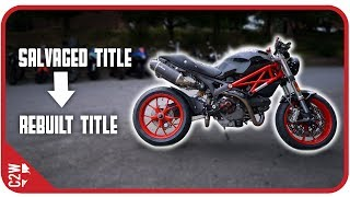 From SALVAGED to REBUILT motorcycle TITLE [Wrecked Bike Rebuild - Ep. 16 - Ducati Monster 1100]