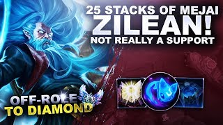 25 STACKS OF MEJAI ON ZILEAN! - OffRole to Diamond | League of Legends