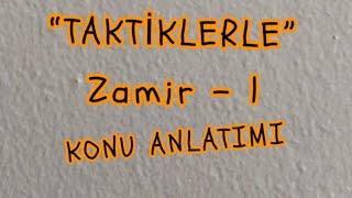 9) ZAMİR - 1 (TAKTİK)