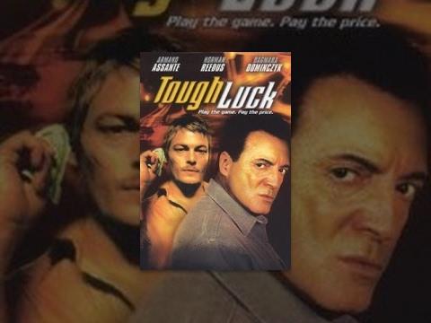 Tough Luck – Film Completo