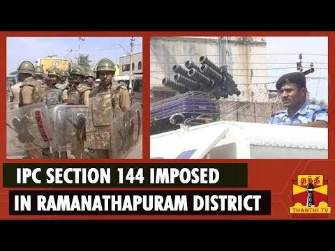 Ipc Section Imposed In Ramanathapuram District Ahead Of Immanuvel Sekaran Anniversary video