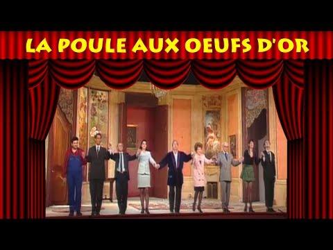 THEATRE : La poule aux oeufs d'or (Michel Galabru, Marthe Mercadier, 1995)