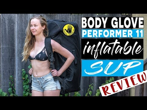 Body Glove Performer 11 Review 2018 (BEST Inflatable Stand Up Paddleboard)