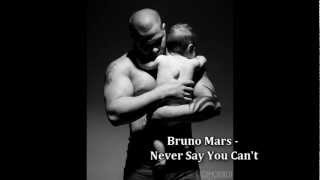 Watch Bruno Mars Never Say You Cant video