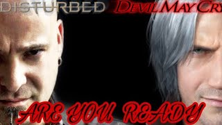 Disturbed Are You Ready Devil May Cry Music Audio
