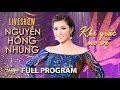 Nguyễn Hồng Nhung Live Show - Khi Giấc Mơ Về (Full Program) thumbnail