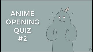 Anime Opening Quiz #2 | Easy - Hard | 35 Openings |