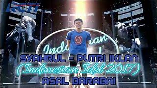 download lagu Syahrul - Putri Iklan Indonesian Idol 2017 Asal Barabai gratis