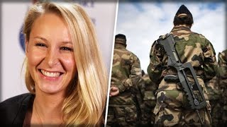 MARION LE PEN'S NIECE ENROLS IN THE ARMY TO STOP RADICAL TERRORISM IN FRANCE