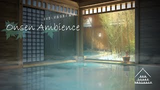 Onsen Ambience | Relaxing Atmospheres ASMR | Viewer Request