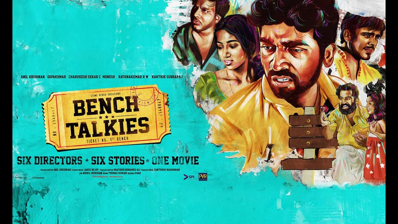 Bench Talkies - The First Bench (2015) [Tamil] DM - Karthik Subbaraj, Anil Krishnan, Gopakumar, Charukesh Sekar, Monesh and Rathnakumar R M