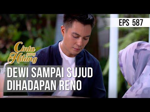 Download CINTA YANG HILANG - Dewi Sampai Sujud Dihadapan Reno 21 Juli 2019 Mp4 baru