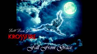 KROSSFIRE - Fall From Grace (lyric video)