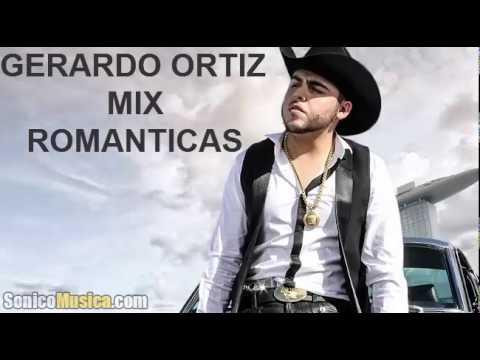 Mix Gerardo Ortiz Romanticas